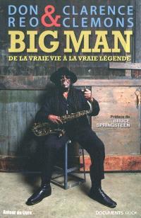 Big Man : de la vraie vie à la vraie légende