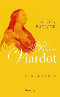 Pauline Viardot : biographie