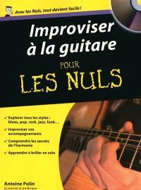 Improviser à la guitare pour les nuls