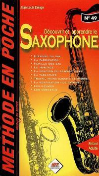 Découvrir et apprendre le saxophone