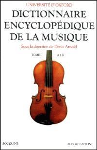 Dictionnaire encyclopédique de la musique. Volume 1