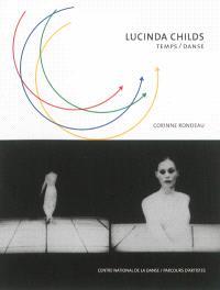 Lucinda Childs : temps-danse