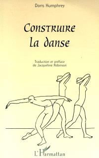 Construire la danse
