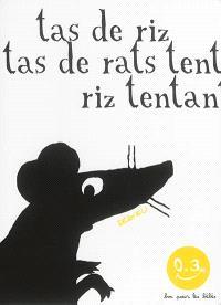 Tas de riz, tas de rats tentés, riz tentant