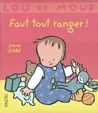 Lou et Mouf, Faut tout ranger !