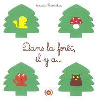 Dans la forêt, il y a...