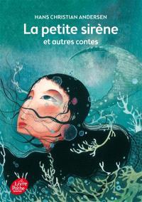 La petite sirène : et autres contes