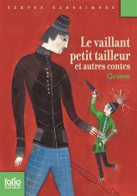 Le vaillant petit tailleur : et autres contes