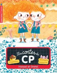 Les contes du CP. Volume 11, Hansel et Gretel