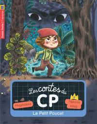 Les contes du CP. Volume 12, Le Petit Poucet
