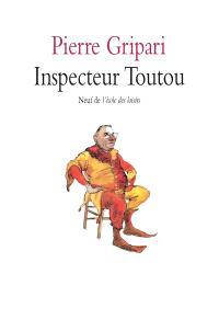 Inspecteur Toutou : pièce en un acte pour enfants; Crac ! Dans le sac ! : pièces pour marionnettes