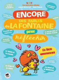 Les Fables de La Fontaine pour réfléchir. Volume 2, Encore des fables de La Fontaine pour réfléchir
