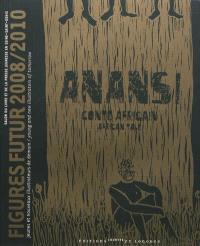Anansi, conte africain : Figures futur 2008-2010 : jeunes et nouveaux illustrateurs de demain = Anansi, african tale : Figures futur 2008-2010 : young and new illustrators fo tomorrow