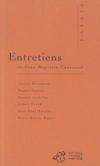 Entretiens de Jean-Baptiste Coursaud