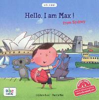 Hello, I am Max ! : from Sydney