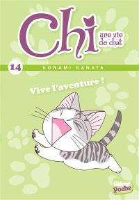 Chi, une vie de chat. Volume 14, Vive l'aventure !