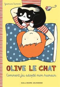 Olive le chat, Comment j'ai adopté mon humain