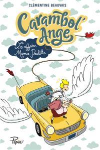 Carambol'Ange : l'affaire Mamie Paulette