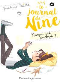 Le journal de Nine. Volume 2, Pourquoi c'est compliqué ?