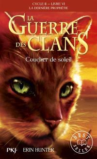 La guerre des clans : cycle 2, la dernière prophétie. Volume 6, Coucher de soleil