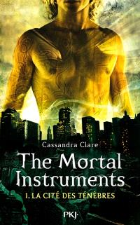 The mortal instruments. Volume 1, La cité des ténèbres
