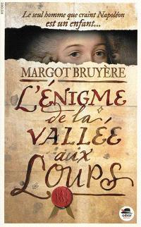 L'énigme de la Vallée-aux-Loups