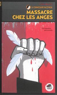 La commissaire Raczynski. Volume 6, Massacre chez les anges