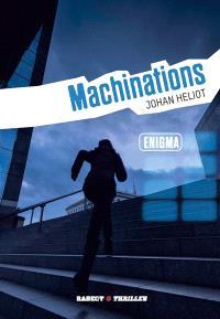 Enigma, Machinations