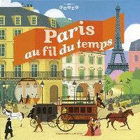 Paris au fil du temps