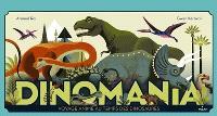 Dinomania : voyage animé au temps des dinosaures