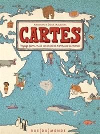 Cartes : voyage parmi mille curiosités et merveilles du monde
