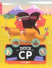 Les docs du CP. Volume 2, Les Indiens