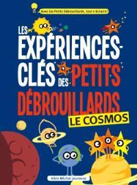 Les expériences-clés des petits débrouillards, Le cosmos