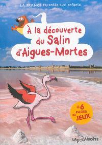 A la découverte du Salin d'Aigues-Mortes
