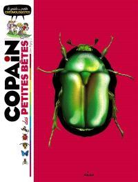 Copain des petites bêtes : le guide des petits entomologistes