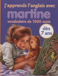 J'apprends l'anglais avec Martine : un vocabulaire illustré de 1.000 mots