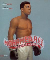 Mohamed Ali : champion du monde