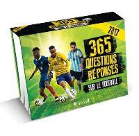 365 questions-réponses sur le football : 2017