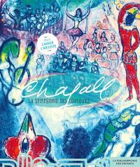 Chagall, la symphonie des couleurs