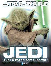 Jedi : que la force soit avec toi !