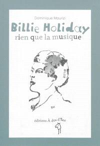 Billie Holiday : rien que la musique