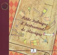 Petite fabrique d'instruments de musique; Le petit joueur de flûtiau