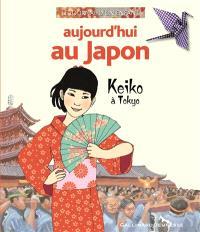 Aujourd'hui au Japon : Keiko à Tokyo