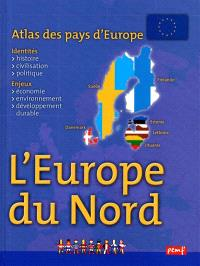 Atlas des pays d'Europe : l'Europe du Nord