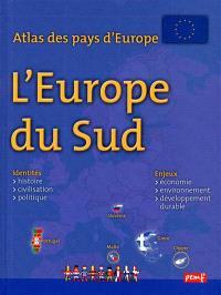 Atlas des pays d'Europe : l'Europe du Sud