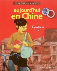 Aujourd'hui en Chine : Lanhua, Shangaï