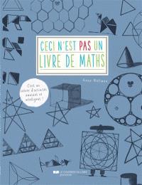 Ceci n'est pas un livre de maths : c'est un cahier d'activités amusant et intelligent !