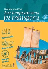 Aux temps anciens : les transports