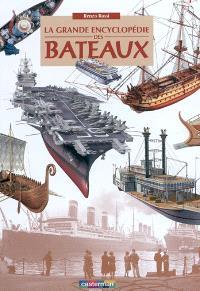La grande encyclopédie des bateaux