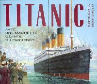 Titanic : avec une maquette géante du paquebot